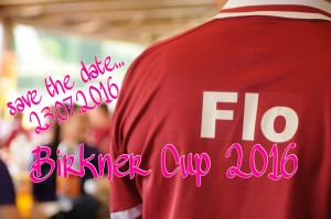 save the date – Flo Birkner Cup 2016 – 23.07.16